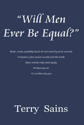 Will Men Ever be Equal