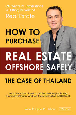 How to Purchase Offshore Real Estate Safely: The Case of Thailand