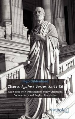 Cicero, Against Verres, 2.1.53 - 86: Latin Text with Introduction, Study Questions, Commentary and English Translation