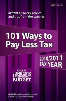101 Ways to Pay Less Tax: 2010/2011