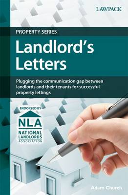 Landlord's Letters: Plugging the Communication Gap Between Landlords and Their Tenants for Successful Property Lettings