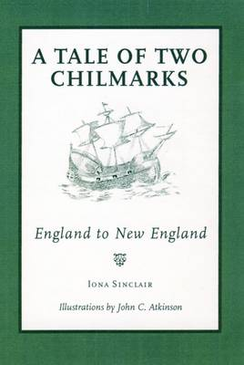 A Tale of Two Chilmarks: England to New England