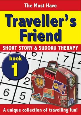 The Travellers Friend: v. 1