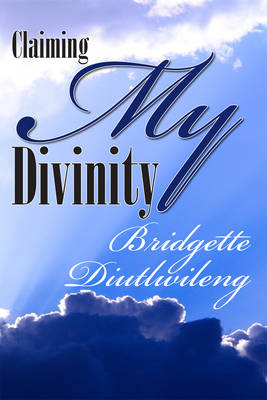 Claiming My Divinity