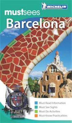 Must Sees Barcelona