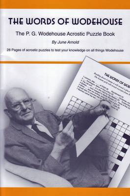 The Words of Wodehouse: The P.G. Wodehouse Acrostic Puzzle Book