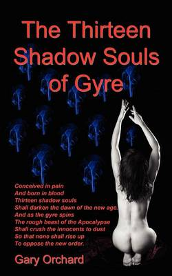 The Thirteen Shadow Souls of Gyre