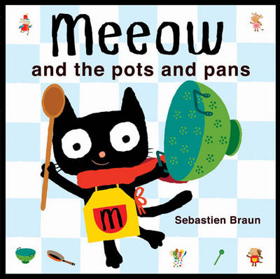 Meeow and the Pots and Pans