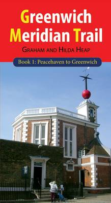 Greenwich Meridian Trail: Bk. 1: Peacehaven to Greenwich