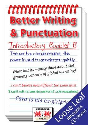 Better Writing and Punctuation: Introductory Booklet B