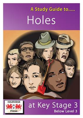 A Study Guide to Holes at Key Stage 3: Below Level 3