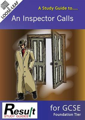 A Study Guide to an Inspector Calls for GCSE: Foundation Tier