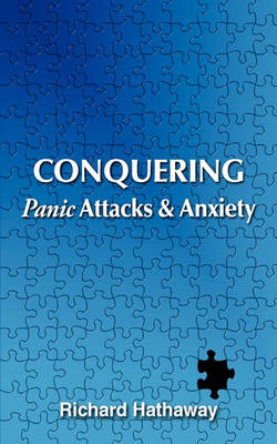 Conquering Panic Attacks & Anxiety