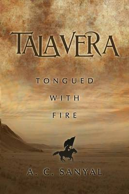 Talavera: Tongued with Fire