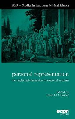 Personal Representation: The Neglected Dimension of Electoral Systems