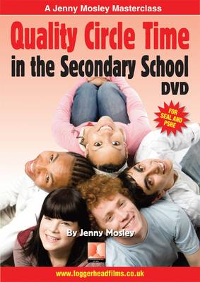 Jenny Mosley Quality Circle Time in the Secondary School