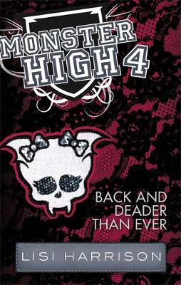 Back and Deader Than Ever: Book 4
