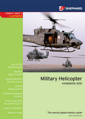 Military Helicopter Handbook: 2010