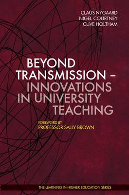 Beyond Transmission: Innovations in University Teaching