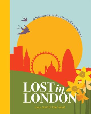 Lost in London: Adventures in the city's wild outdoors