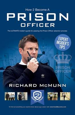 How 2 Become a Prison Officer: The Insiders Guide