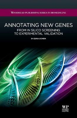 Annotating New Genes: From in Silico Screening to Experimental Validation