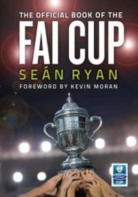The Official Book of the FAI Cup
