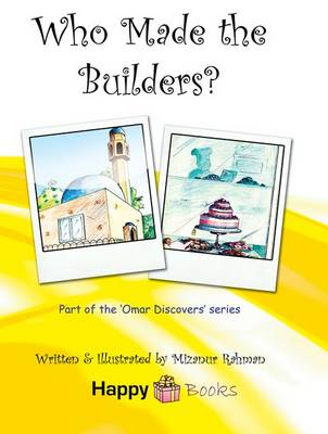 Who Made The Builders?