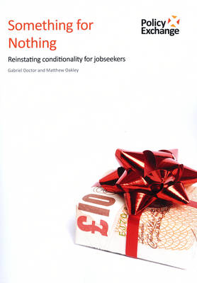 Something for Nothing: Reinstating Conditionality for Jobseekers