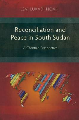 Reconciliation and Peace in Southern Sudan: A Christian Perspective