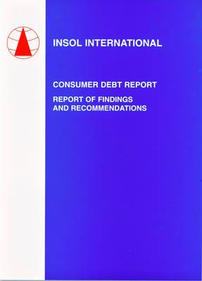 Consumer Debt Report: Report of Findings and Recommendations