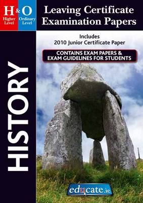 History Higher & Ordinary Level Leaving Certificate Examination Papers