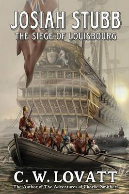 Josiah Stubb: The Siege of Louisbourg