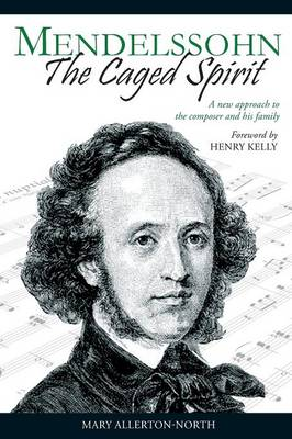 Mendelssohn - The Caged Spirit