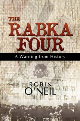 The Rabka Four: A Warning from History