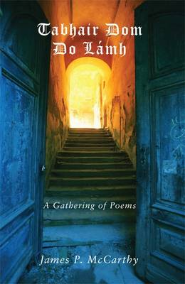 Tabhair Dom Do Lamh: A Gathering of Poems