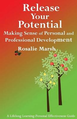 Release Your Potential: Making Sense of Personal and Professional Development