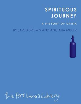 Spirituous Journey: A History of Drink