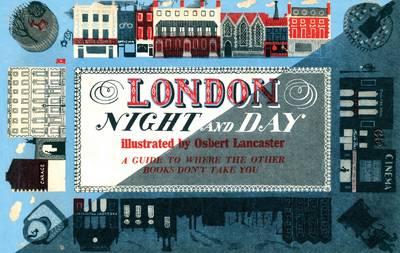 London Night and Day, 1951: A Guide to Where the Other Books Don't Take You