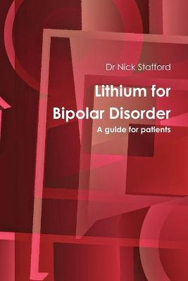 Lithium for Bipolar Disorder: A Guide for Patients