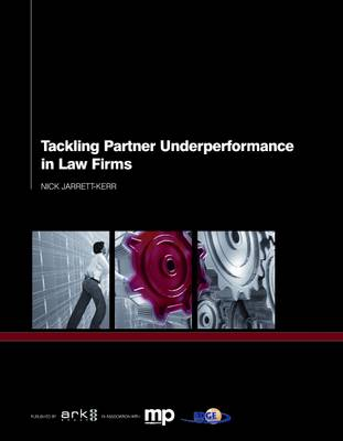 Tackling Partner Underperformance in Law Firms