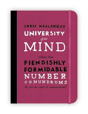 University of the Mind: Fiendishly Formidable Number Conundrums