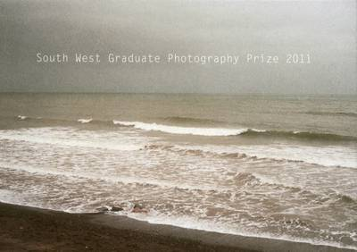 South West Graduate Photography Prize: 2011