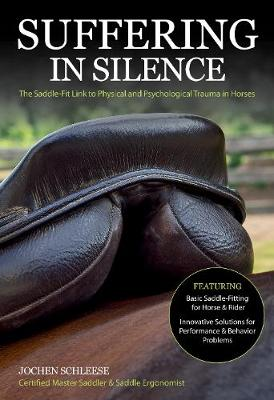 Suffering in Silence: The Saddle-Fit Link to Physical and Psychological Trauma in Horses