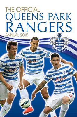 Official Queens Park Rangers 2015 Annual