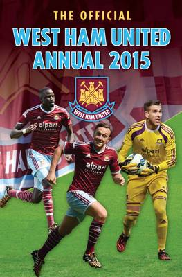 Official West Ham United FC 2015 Annual