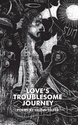 Love's Troublesome Journey