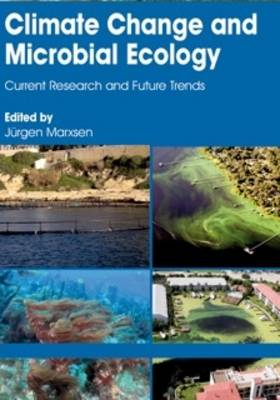 Climate Change and Microbial Ecology: Current Research and Future Trends