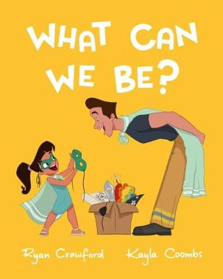 What Can We Be?