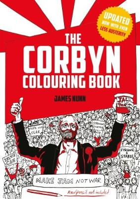 The Corbyn Colouring Book: Austerity-Free Edition